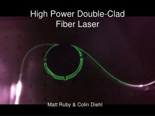 High Power Double-Clad  Fiber Laser