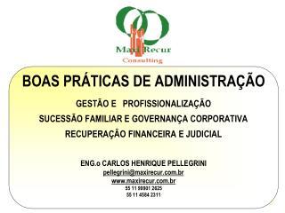 BOAS PRÁTICAS DE ADMINISTRAÇÃO GESTÃO E   PROFISSIONALIZAÇÃO