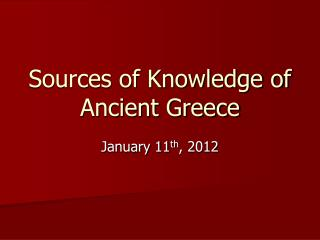 Sources of Knowledge of Ancient Greece