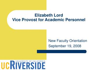 Elizabeth Lord Vice Provost for Academic Personnel