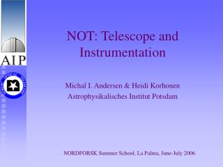 NOT: Telescope and Instrumentation