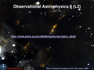 Observational Astrophysics II (L2)