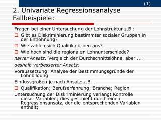 2.  Univariate Regressionsanalyse Fallbeispiele:
