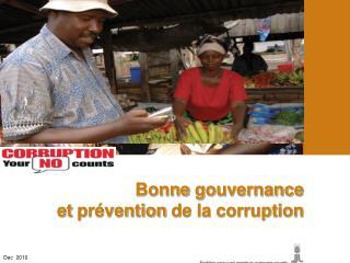 Bonne  gouvernance et  pr�vention  de la corruption