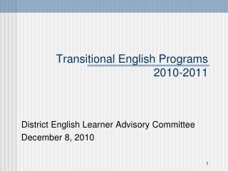 Transitional English Programs  2010-2011