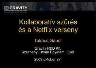 Kollaboratív szűrés és a Netflix verseny