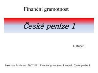 České peníze 1