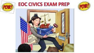 EOC CIVICS EXAM PREP