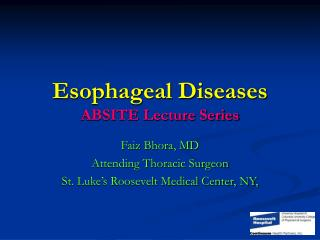 Esophageal Diseases ABSITE Lecture Series