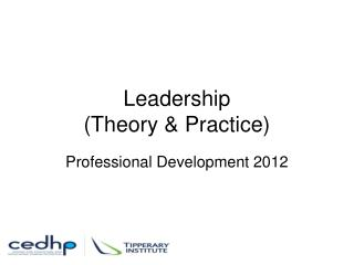 Leadership  (Theory & Practice)