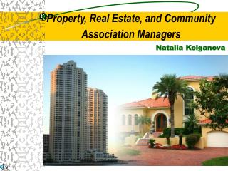 Property, Real Estate, and Community Association Managers