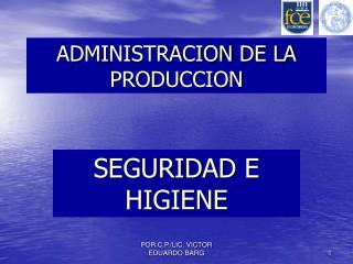ADMINISTRACION DE LA PRODUCCION
