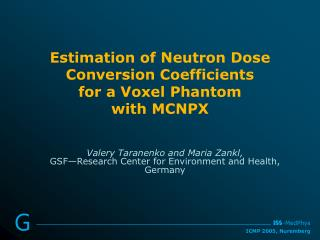 Estimation of Neutron Dose Conversion Coefficients for a Voxel Phantom  with  MCNPX