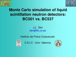 Monte Carlo simulation of liquid scintillation neutron detectors: BC501 vs. BC537