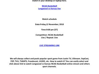 Longwood vs Kansas live online on your PC