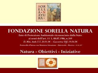 Fondazione Sorella Natura Ente di Protezione Ambientale riconosciuto dalla Stato