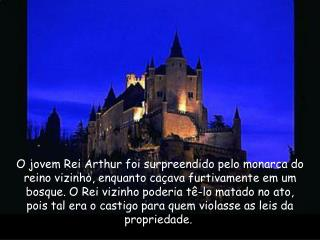 Chegou o último dia do acordo e Arthur não teve mais remédio senão recorrer à feiticeira.