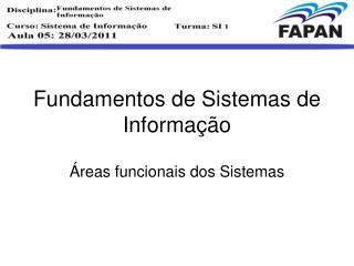 Fundamentos de Sistemas de Informa��o