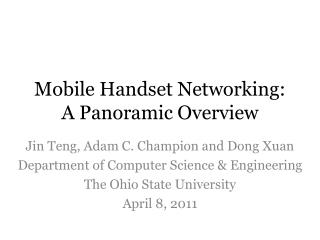 Mobile Handset Networking:  A Panoramic Overview