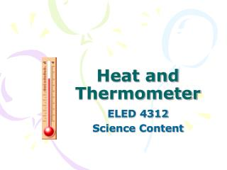 Heat and Thermometer