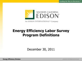 Energy Efficiency Labor Survey  Program Definitions