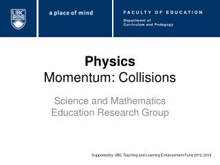 Physics Momentum: Collisions