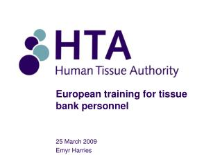 European training for tissue bank personnel