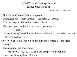 J-PARC neutrino experiment Target Specification