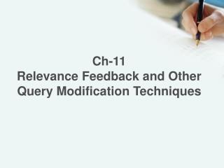 Ch-11 Relevance Feedback and Other Query Modification  Techniques