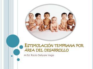 Estimulación temprana por área del desarrollo