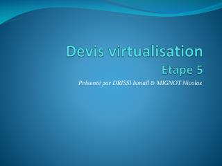 Devis  virtualisation Etape 5
