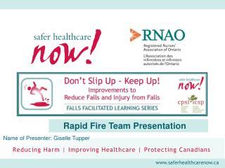 Rapid Fire Team Presentation