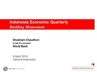 Indonesia Economic Quarterly Building Momentum