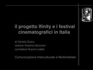 il progetto Ifinity e i festival cinematografici in Italia