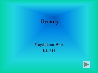Oceany