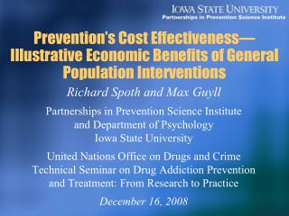 Prevention s Cost Effectiveness Illustrative Economic Benefits of General Population Interventions