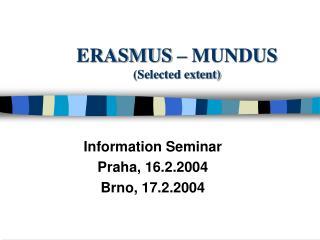 ERASMUS – MUNDUS (Selected extent)