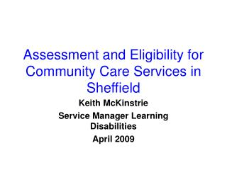 Assessment and Eligibility for Community Care Services in Sheffield