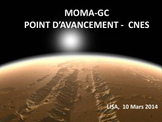 MOMA-GC     POINT  D'AVANCEMENT -   CNES