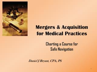 Mergers & Acquisition for Medical Practices