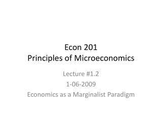 ECON 201: Principles of Microeconomics