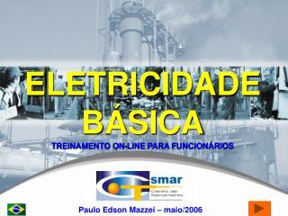 ELETRICIDADE BÁSICA TREINAMENTO ON-LINE PARA FUNCIONÁRIOS