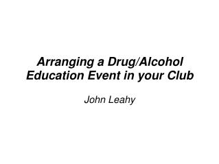 Arranging a Drug/Alcohol Education Event in your Club