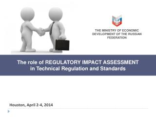 The role of R EGULATORY  I MPACT  A SSESSMENT  in T echnical R egulation and Standards