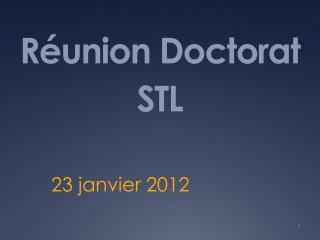 Réunion Doctorat STL