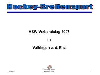 HBW-Verbandstag 2007 in  Vaihingen a. d. Enz