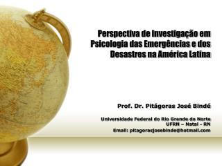 Perspectiva de Investigação em Psicologia das Emergências e dos Desastres na América Latina
