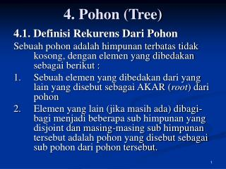 4. Pohon (Tree)