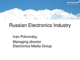 Russian Electronics Industry