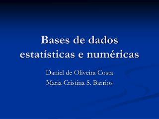 Bases de dados estatísticas e numéricas